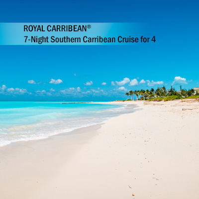 ROYAL CARIBBEAN<sup>&reg;</sup> 7-Night Southern Caribbean Cruise for 4 - Enjoy sun, sand and beautiful waters with your Southern Caribbean cruise on board one of Royal Caribbean's<sup>&reg;</sup> cruise lines. Accommodations in a 2 bedroom Owners Suite.  Subject to availability based on request.  Airfare not included.